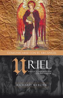 URIEL, COMUNICÁNDOSE CON EL ARCÁNGEL