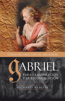 GABRIEL, COMUNICÁNDOSE CON EL ARCÁNGEL