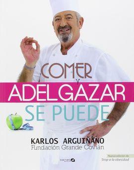 COMER Y ADELGAZAR - SE PUEDE