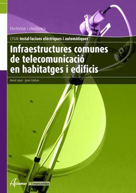 INFRAESTRUCT. COMUNES DE TELEC. EN HABITATGES I EDIFICIS