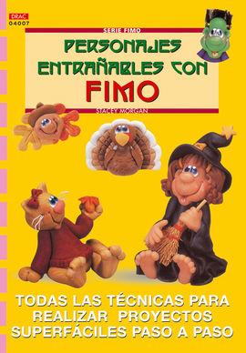 SERIE FIMO Nº 7. PERSONAJES ENTRAÑABLES CON FIMO