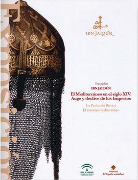 IBN JALDÚN, EL MEDITERRÁNEO EN EL SIGLO XIV