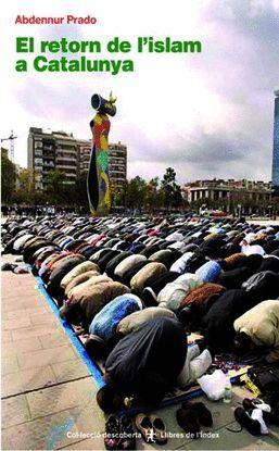 EL RETORN DE L'ISLAM A CATALUNYA