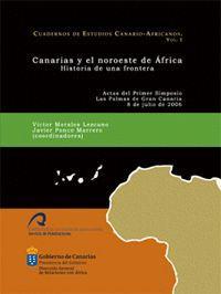 CANARIAS Y EL NOROESTE DE ÁFRICA. HISTORIA DE UNA FRONTERA