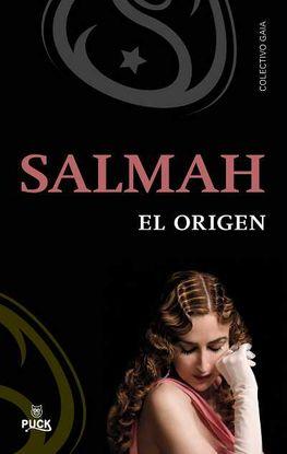 SALMAH, EL ORIGEN