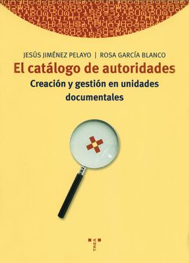 EL CATÁLOGO DE AUTORIDADES