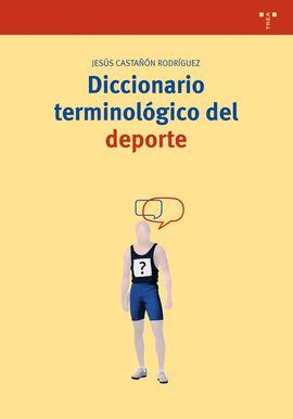 DICCIONARIO TERMINOLÓGICO DEL DEPORTE