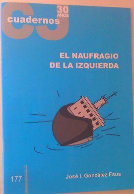 EL NAUFRAGIO DE LA IZQUIERDA