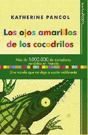 LOS OJOS AMARILLOS DE LOS COCODRILOS