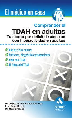 COMPRENDER EL TDAH EN LOS ADULTOS