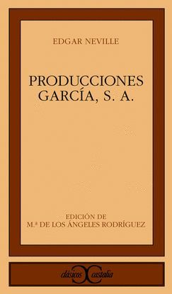 PRODUCCIONES GARCÍA, S. A.