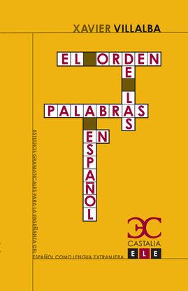 EL ORDEN DE LAS PALABRAS EN ESPAÑOL