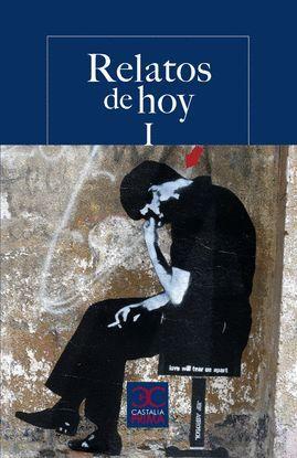 RELATOS DE HOY I. ANTOLOGÍA PARA JÓVENES LECTORES