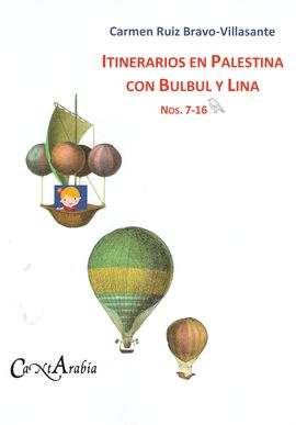 ITINERARIOS EN PALESTINA CON BULBUL Y LINA.7-16