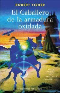 CABALLERO DE LA ARMADURA OXIDADA, EL.
