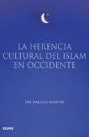 LA HERENCIA CULTURAL DEL ISLAM
