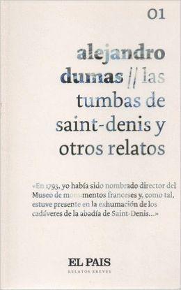 LAS TUMBAS DE SAINT-DENIS Y OTROS RELATOS