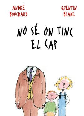 NO SÉ ON TINC EL CAP