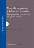 MANIPULACIÓN PORTUARIA Y DAÑOS A LA MERCANCÍA.