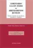 COMENTARIOS A LA LEY 49/2003 DE ARRENDAMIENTOS RÚSTICOS
