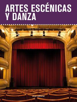 ARTES ESCÉNICAS Y DANZA