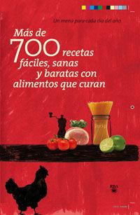 MAS DE 700 RECETAS FACILES, SANAS Y.....