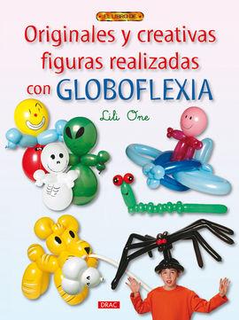 ORIGINALES Y CREATIVAS FIGURAS REALIZADAS CON GLOBOFLEXIA