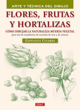 FLORES FRUTAS Y HORTALIZAS