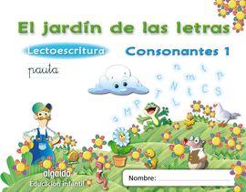 EL JARDÍN DE LAS LETRAS. CONSONANTES 1.