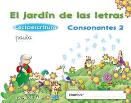 EL JARDÍN DE LAS LETRAS. CONSONANTES 2.