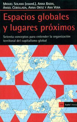 ESPACIOS GLOBALES Y LUGARES PRÓXIMOS