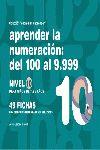 APRENDER LA NUMERACIÓN, DEL 100 AL 9.999, NIVEL 10, 7 A 8 AÑOS