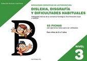 DIFICULTADES ESPECÍFICAS DE LECTOESCRITURA: DISLEXIA, DISGRAFÍA Y DIFICULTADES H