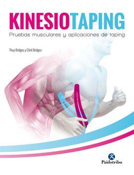 KINESIOTAPING. PRUEBAS MUSCULARES Y APLICACIONES DE TAPING