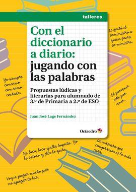 CON EL DICCIONARIO A DIARIO: JUGANDO CON LAS PALABRAS