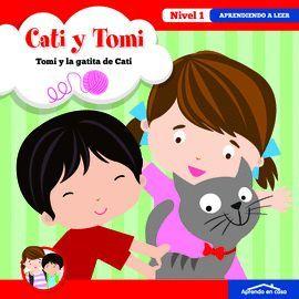 APRENDO EN CASA CATI Y TOMI- TOMI Y LA GATITA DE CATI