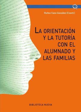 ORIENTACIÓN Y TUTORÍA CON EL ALUMNADO Y LAS FAMILIAS