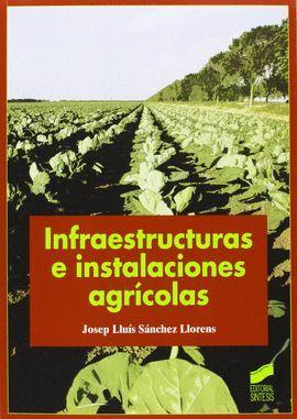 INFRAESTRUCTURAS E INSTALACIONES AGRÍCOLAS