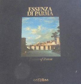 ESSENZA DI PARMA: ESSENCE OF PARMA