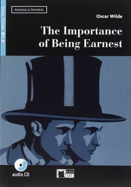 THE IMPORTANCE OF BEING EARNEST STEP THREE B1 2 READING AND TRAINING