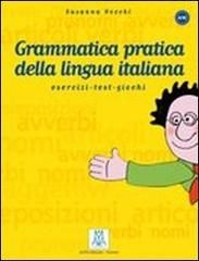 NUOVA GRAMMATICA PRATICA DELLA LINGUA ITALIANA (A1-B2), ESERCIZI + SOLUZIONI