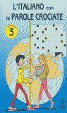 3. L´ITALIANO CON LE PAROLE CROCIATE