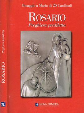 ROSARIO, PREGHIERA PREDILETTA OMAGGIO A MARIA DI 20 CARDINALI