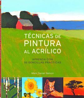 TÉCNICAS DE PINTURA AL ACRÍLICO