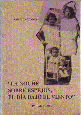 LA NOCHE SOBRE ESPEJOS. EL DIA BAJO VIENTO