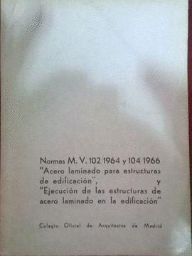 NORMAS M. V. 102/1964 Y 104/1966