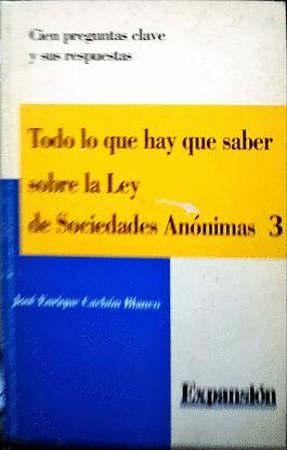 TODO LO QUE HAY QUE SABER SOBRE LA LEY DE SOCIEDADES ANONIMAS 3