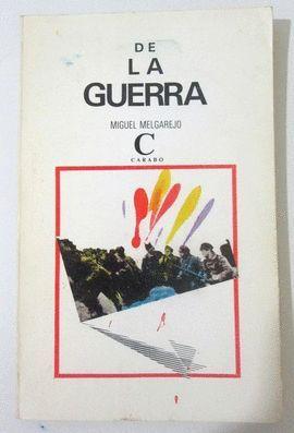 DE LA GUERRA. PREMIO ANGEL GANIVET 1981