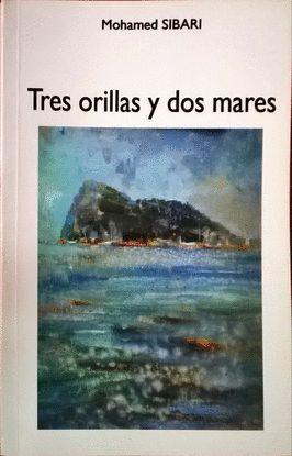 TRES ORILLAS Y DOS MARES
