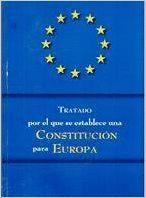 TRATADO POR EL QUE SE ESTABLECE UNA CONSTITUCION PARA EUROPA